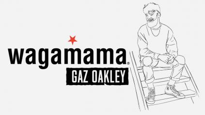 Gaz Oakley Wagmama