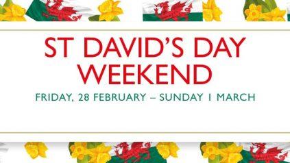 St Davids Day Weekend