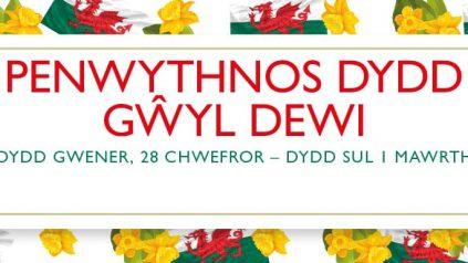 Penwythnos Dydd Gwyl Dewi