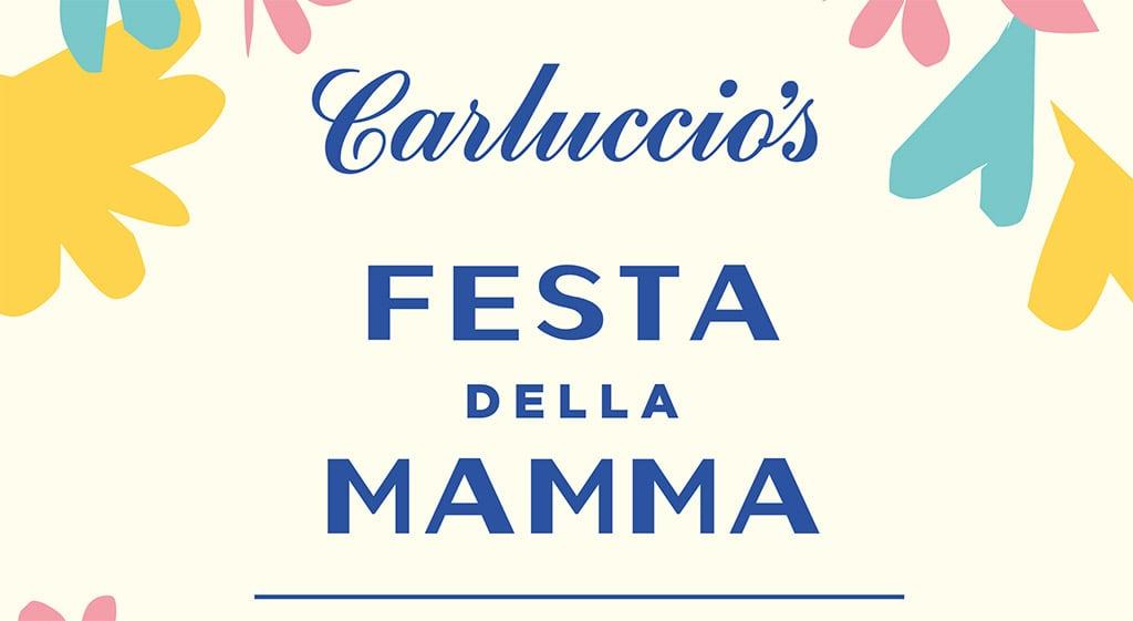 Carluccio's Festa Della Mamma